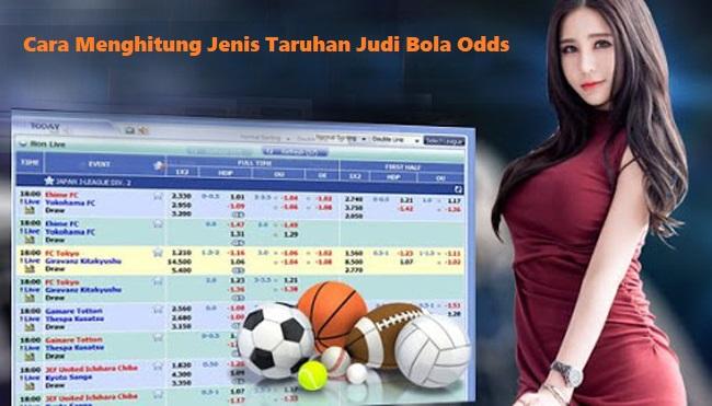 Cara Menghitung Jenis Taruhan Judi Bola Odds